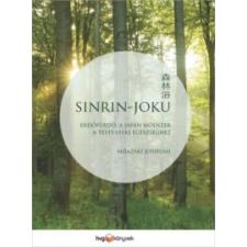 Mijazaki Josifumi Sinrin-joku életmód, egészség