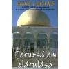 Mike Evans Jeruzsálem elárulása