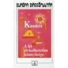 Milan Kundera A LÉT ELVISELHETETLEN KÖNNYŰSÉGE /PUHA