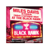 Miles Davis Friday & Saturday Nights At The Black Hawk (CD)