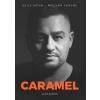 """Molnár Ferenc """"Caramel"""", Szily Nóra Caramel"""