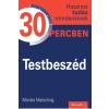 Monika Matschnig MATSCHNIG, MONIKA - TESTBESZÉD 30 PERCBEN