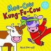 Moo-Cow Kung-Fu-Cow by Nick Sharratt