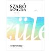 Móra Ferenc Ifjúsági Könyvkiadó Szabó Magda -Születésnap (Új példány, megvásárolható, de nem kölcsönözhető!)