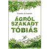 Móra Ferenc Ifjúsági Könyvkiadó Timothée de Fombelle - Ágról szakadt Tóbiás 1. - A számkivetett (Új példány, megvásárolható, de nem kölcsönözhető!)