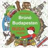 Móra Kiadó Bartos Erika: Buda hegyei - Brúnó Budapesten 2.