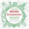 Móra Kiadó Bartos Erika: Buda hegyei lépésről lépésre - Brúnó Budapesten 2. - Fényképes foglalkoztató