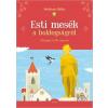 Móra Kiadó Boldizsár Ildikó: Esti mesék a boldogságról