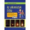 Móra Könyvkiadó AZ ALKIMISTÁK TITKA