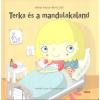 MÓRA KÖNYVKIADÓ / BIZO TERKA ÉS A MANDULAKALAND