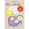 Móra Könyvkiadó Hohol Ancsa - Boris Juli: Terka játszik 1. - születésnapi meghívókártyákkal - Szórakoztató foglalkoztató 4-6 éves gyerekeknek