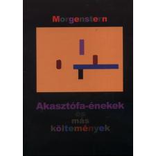 MORGENSTERN AKASZTÓFA-ÉNEKEK ÉS MÁS KÖLTEMÉNYEK irodalom