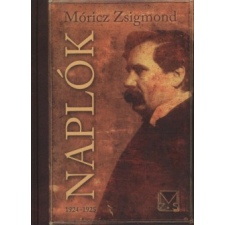 Móricz Zsigmond Naplók 1924-1925 irodalom