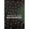Mosonyi Aliz BOLTOSMESÉK