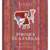 Mosonyi Aliz PIROSKA ÉS A FARKAS - PAGONY KLASSZIKUSOK
