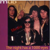 Mud – The Night Has A 1000 Eyes