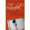 Murányi Sándor Olivér ZORDOK, A SZÉKELY SZAMURÁJ