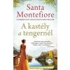 Művelt Nép Könyvkiadó Santa Montefiore-A kastély a tengernél (Új példány, megvásárolható, de nem kölcsönözhető!)