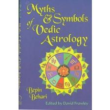 Myths and Symbols of Vedic Astrology – Bepin Behari idegen nyelvű könyv
