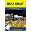 Napa Valley Travel Guide - Quick Trips