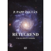 Napkút Kiadó P. Papp Zoltán: Rétegrend - Válogatott versek