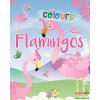 Napraforgó Flamingo Colours