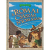 Napraforgó Könyvkiadó Kalandos küldetés - A római császár nyomában
