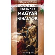 Nemere István NEMERE ISTVÁN - LEGENDÁS MAGYAR KIRÁLYOK - MAGYAR ÉGBOLT ALATT történelem