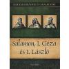 Nemere István SALAMON, I. GÉZA ÉS I. LÁSZLÓ / 4.