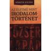 Németh Zoltán AZ ÉLETMŰ MINT IRODALOMTÖRTÉNET