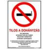 """NEMMEGADOTT tábla öntapadós matrica A4 """"Tilos a dohányzás"""""""