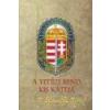 Nemzeti Örökség A Vitézi Rend kis kátéja -