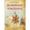 Nemzeti Örökség Kiadó Az Árpádok története - Sebestyén Gyula