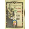 Nemzeti Örökség Vitézi Rend - Tisza-Beői Hellebronth Kálmán