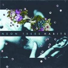 NEON TREES - Habits CD egyéb zene
