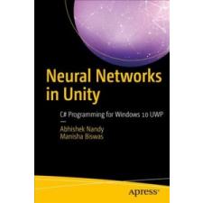 Neural Networks in Unity – Abhishek Nandy,Manisha Biswas idegen nyelvű könyv