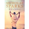 Nicholas Sparks : Kéz a kézben