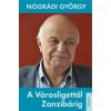 Nógrádi György A Városligettől Zanzibárig