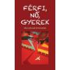 Noran Libro Kiadó Férfi, nő, gyerek - Mai szlovák történetek