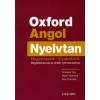 Norman Coe, Mark Harrison, Ken Paterson OXFORD ANGOL NYELVTAN /MAGYARÁZATOK-GYAKORLATOK MEGOLDÓKULCCSAL