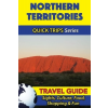Northern Territories Travel Guide - Quick Trips