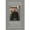 Notker Wolf; Matthias Drobinski WOLF, NOTKER - DROBINSKI, MATTHIAS - ÉLETSZABÁLYOK - A TÍZPARANCSOLAT - KIHÍVÁS ÉS TÁJÉKOZÓDÁS NAPJAINKBAN