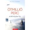 NYITRAI GYÖRGY ÖTMILLIÓ PERC - A FÁTYOLON TÚL