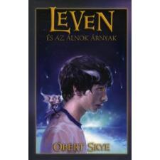 Obert Skye LEVEN ÉS AZ ÁLNOK ÁRNYAK gyermek- és ifjúsági könyv