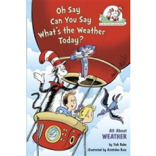 Oh Say Can You Say, What's the Weather Today? – Tish Rabe,Aristides Ruiz idegen nyelvű könyv