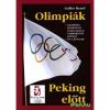 Olimpiák Peking előtt