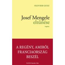 Olivier Guez Josef Mengele eltűnése történelem