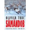 Olivier Truc Sámándob