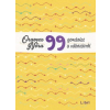 Oravecz Nóra : 99 gondolat a változásról
