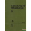 Országos Természetvédelmi Hivatal Magyar Vadászok Országos Szövetsége Vadászható madaraink